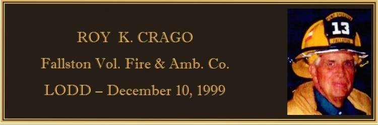 REMEMBERING ROY CRAGO-FVFAC LODD 12/10/1999